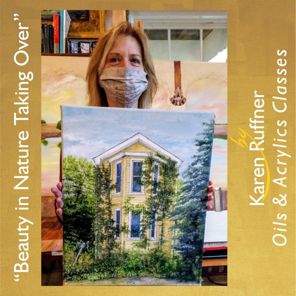 Karen Ruffner-Beauty in Nature Taking Over-Painting