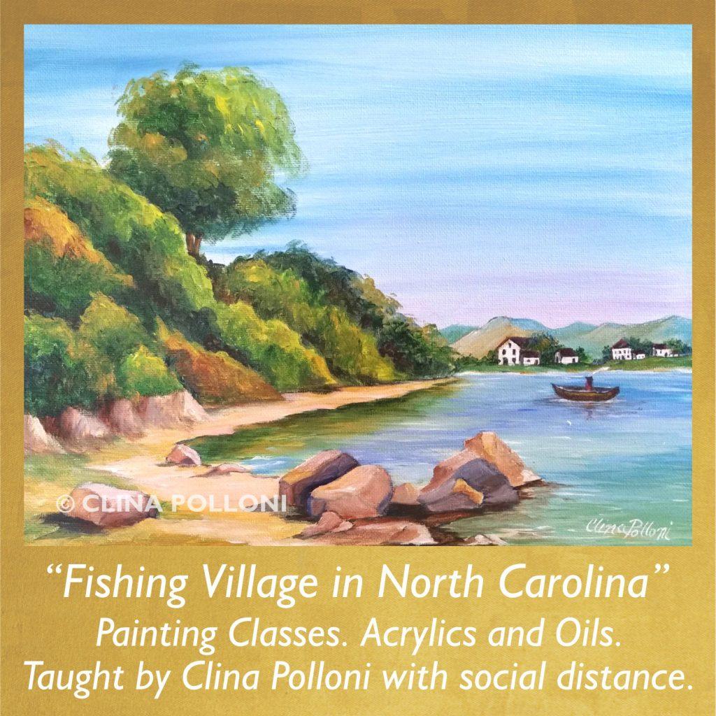 Painting Class-Fishing Village in North Carolina