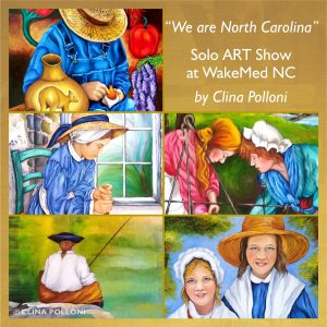 Solo ART Show at WakeMed by Clina Polloni 2021